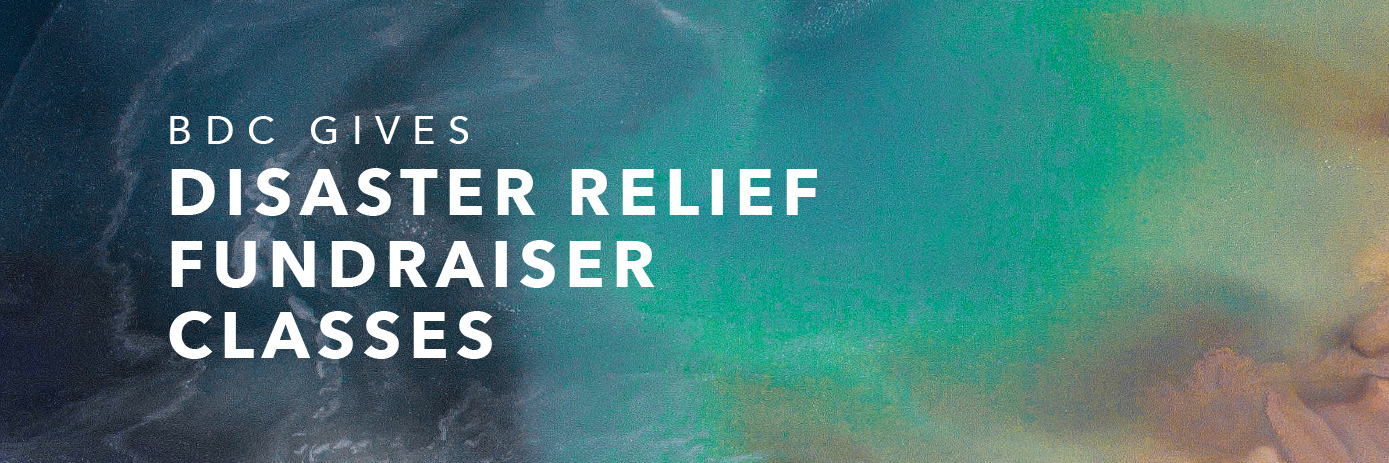 BDC Gives Disaster Relief Fundraiser Classes