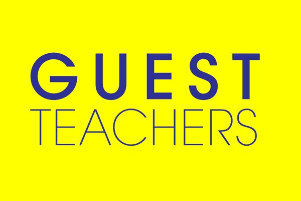 Guest Teachers