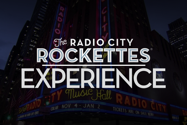 The Radio City Rockettes Experience