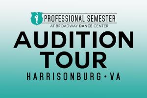 Professional Semester Audition Tour • Harrisonburg, VA