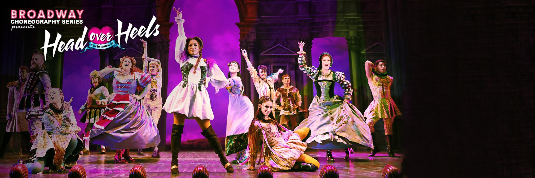 Broadway Choreography Series :: Head Over Heels