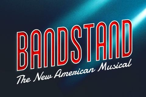 Bandstand: The New American Musical