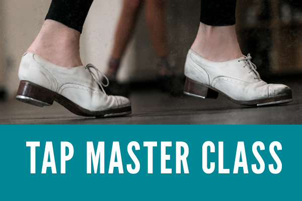 Tap Master Class